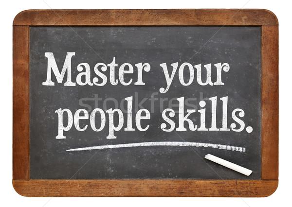 Master your people skills Stock photo © PixelsAway