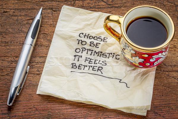 Scegliere ottimista tovagliolo motivazionale calligrafia Foto d'archivio © PixelsAway