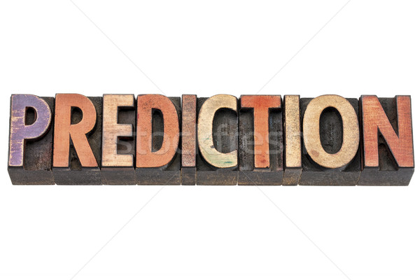 prediction word in wood type Stock photo © PixelsAway