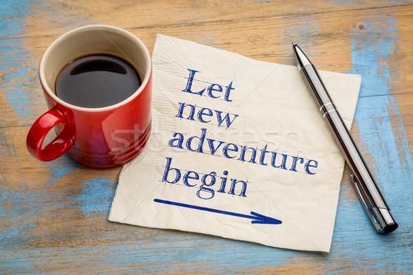 Let new adventure begin napkin concept Stock photo © PixelsAway