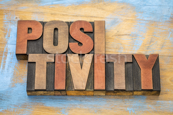Positiviteit woord abstract hout type vintage Stockfoto © PixelsAway