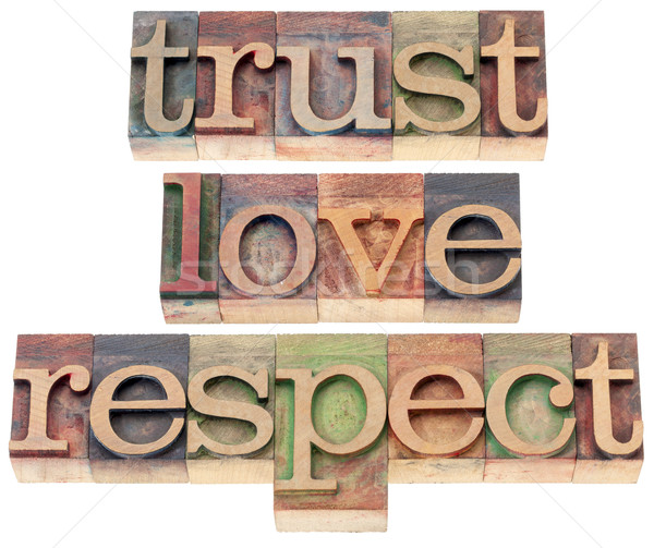 trust, love, respect in wood type Stock photo © PixelsAway