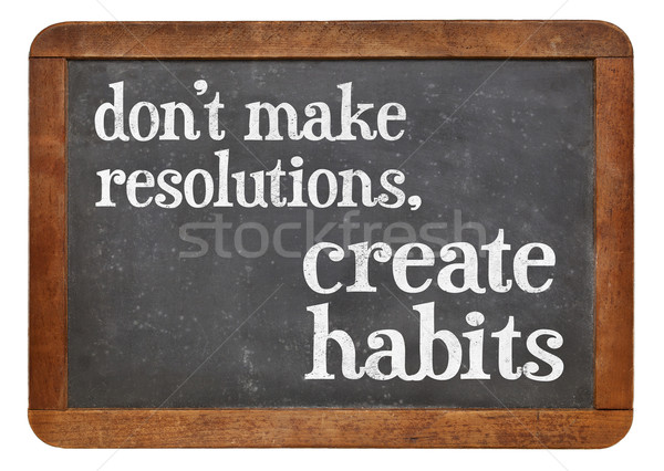 Do not make resolutions Stock photo © PixelsAway