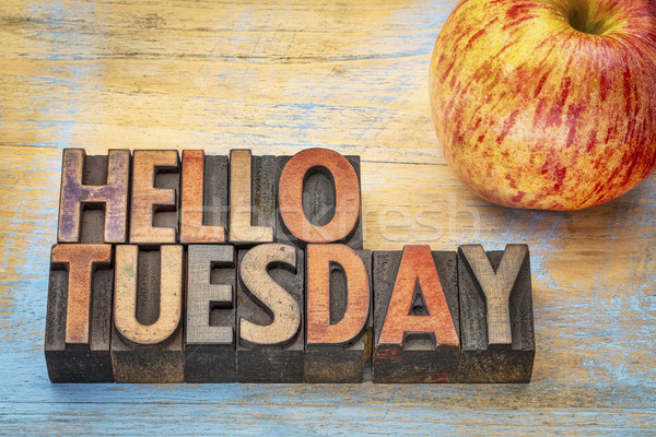 Hello Tuesday in wood type Stock photo © PixelsAway