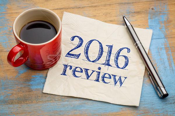 2016 review on napkin Stock photo © PixelsAway
