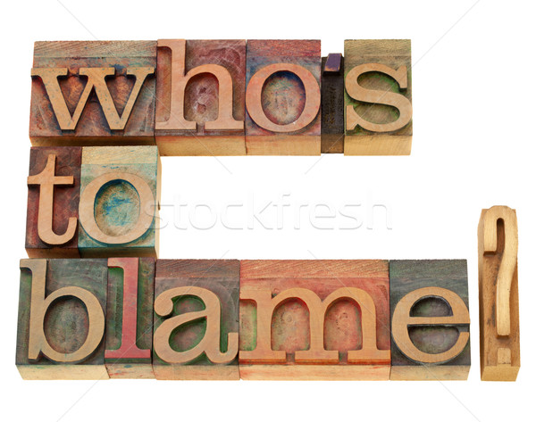 Stock photo: who is to blame question