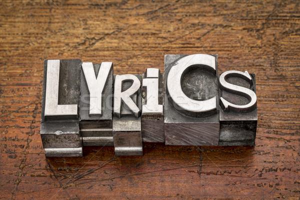 lyrics word in metal type Stock photo © PixelsAway