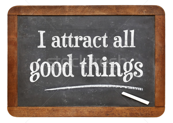 I attract all good things - affirmation Stock photo © PixelsAway