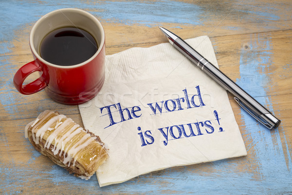 The world is yours on napkin Stock photo © PixelsAway
