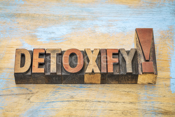 detoxify exclamation in wood type Stock photo © PixelsAway