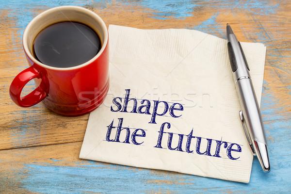 Forma jövő kifejezés szalvéta motivációs csésze Stock fotó © PixelsAway