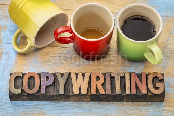 copywriting concept in wood type Stock photo © PixelsAway