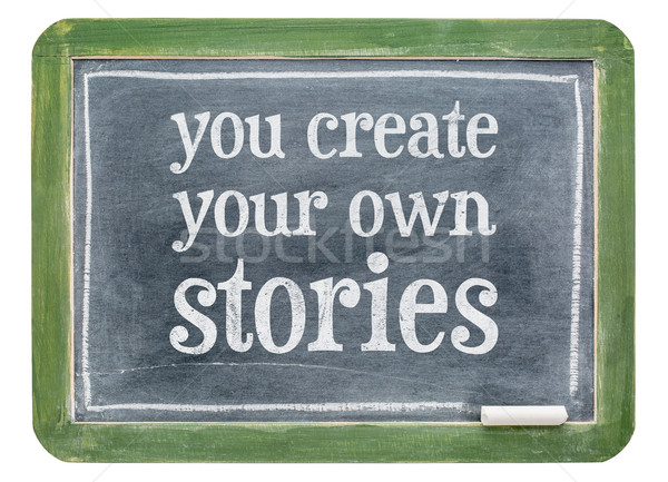 You create your own stories Stock photo © PixelsAway