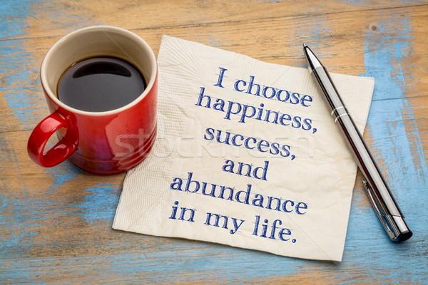 Escolher felicidade meu vida sucesso abundância Foto stock © PixelsAway