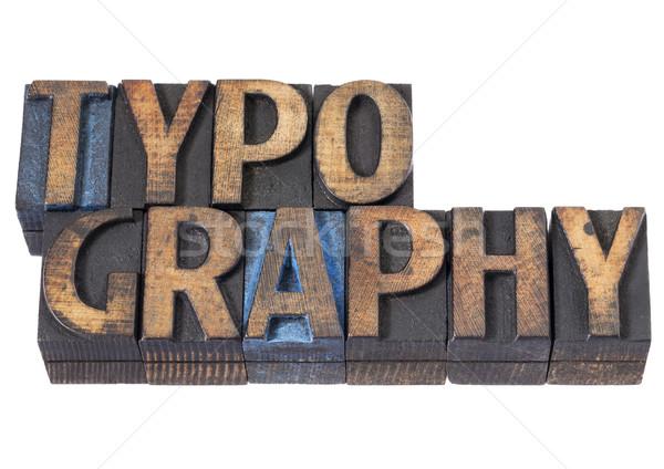 Tipográfia szó fa izolált klasszikus Stock fotó © PixelsAway