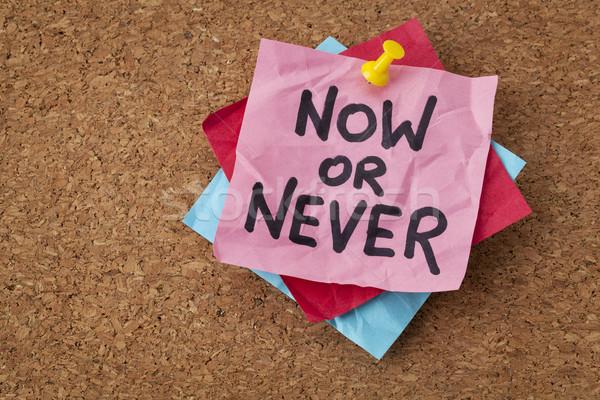 now or never motivational reminder Stock photo © PixelsAway