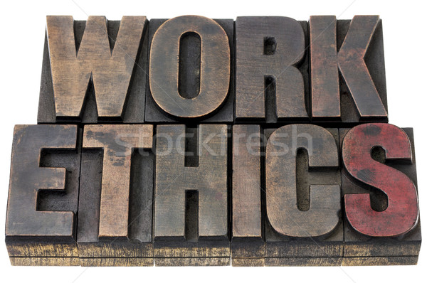work ethics  in wood type Stock photo © PixelsAway