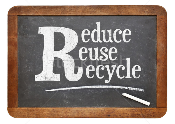 Reduce, reuse, recycle blackboard sign Stock photo © PixelsAway