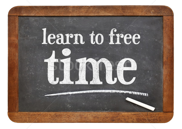 learn to free time - blackboard sign Stock photo © PixelsAway