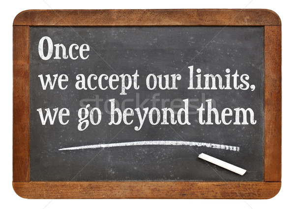 our limits quote Stock photo © PixelsAway