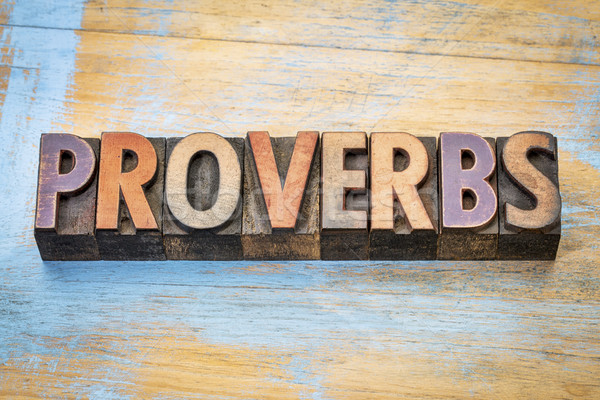 proverbs word abstract in wood type  Stock photo © PixelsAway