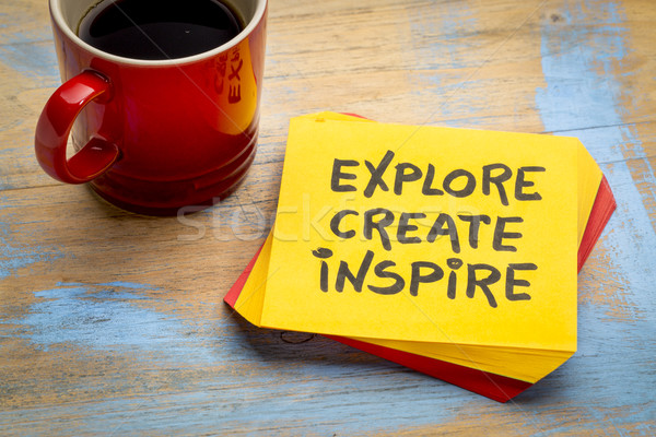 explore, create, inspire concept on napkin  Stock photo © PixelsAway