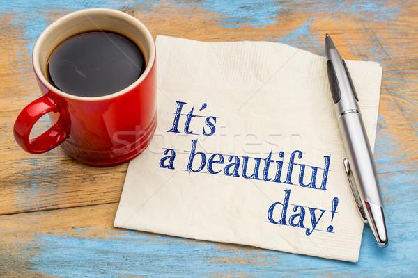 Gyönyörű nap kézírás szalvéta csésze kávé Stock fotó © PixelsAway