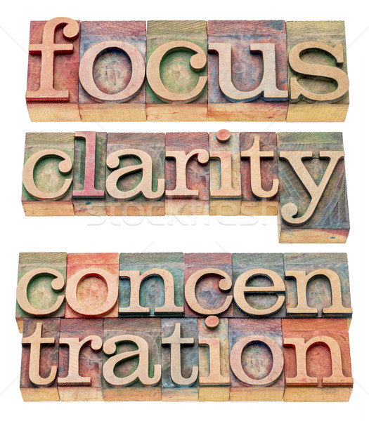 focus, clarity and concentration words Stock photo © PixelsAway