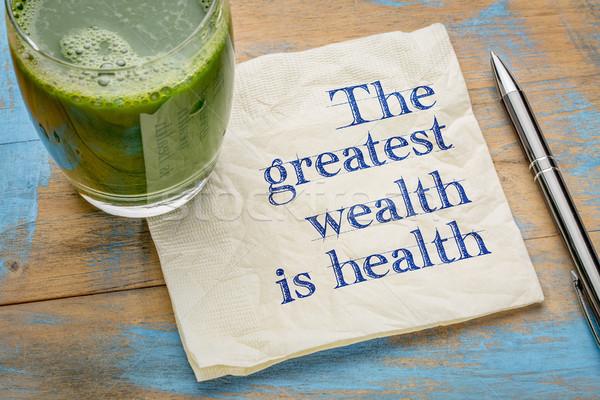 Legnagyszerűbb vagyon egészség tanács emlékeztető kézírás Stock fotó © PixelsAway
