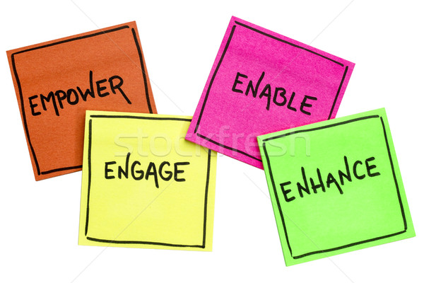 empower, engage, enable, and enhance Stock photo © PixelsAway