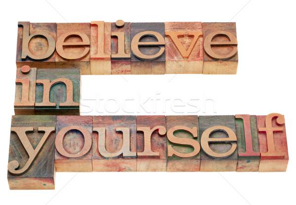 believe in yourself Stock photo © PixelsAway
