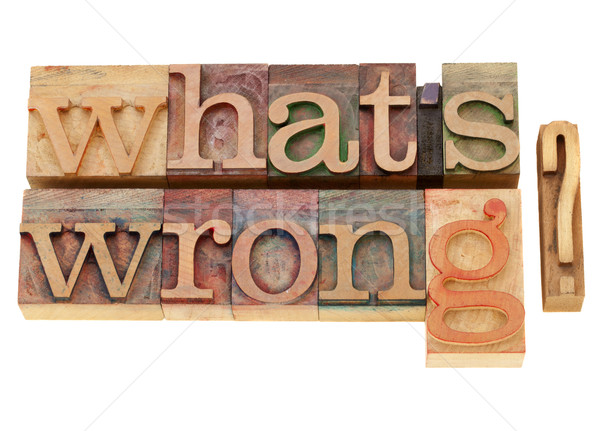 what is wrong question Stock photo © PixelsAway