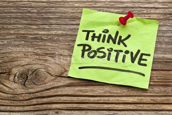 Düşünmek pozitif hatırlatma dikkat yıpranmış ahşap Stok fotoğraf © PixelsAway