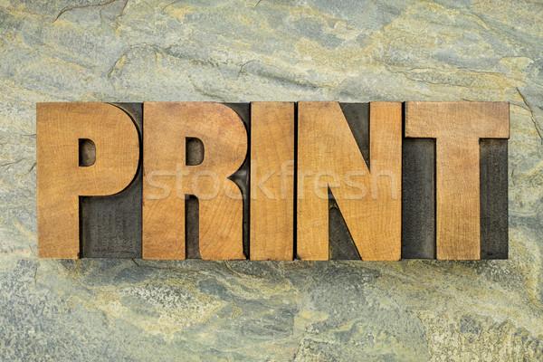 print word typoigraphy Stock photo © PixelsAway