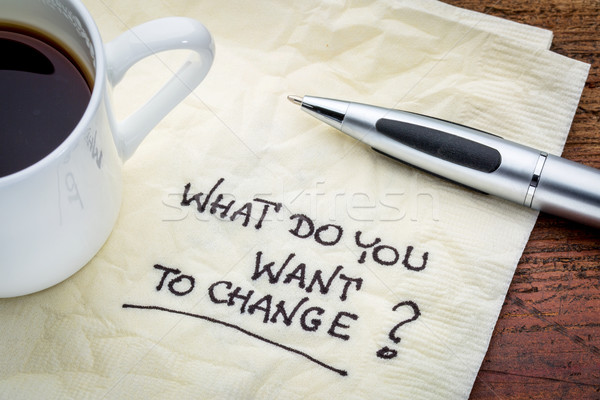 What do you want to change? Stock photo © PixelsAway
