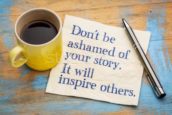 Pas honte histoire inspirer écriture serviette Photo stock © PixelsAway