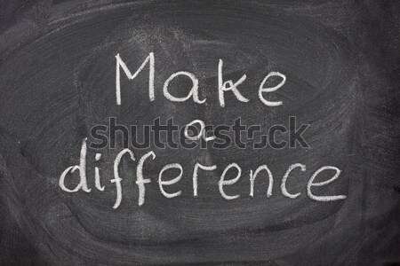 make a difference phrase on blackboard Stock photo © PixelsAway