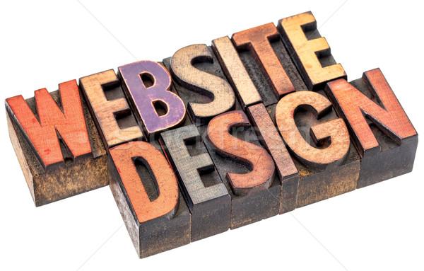 website design in letterpress wood type Stock photo © PixelsAway