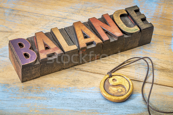 balance word in wood type Stock photo © PixelsAway