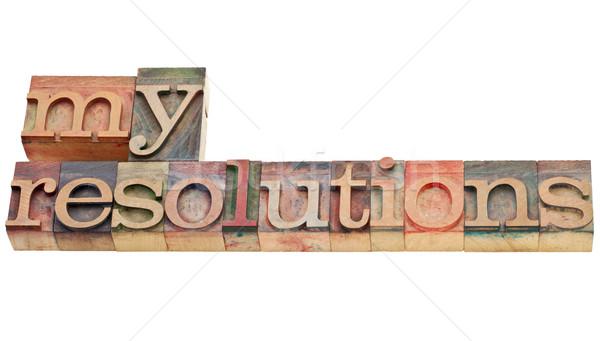 my resolutions in letterpress type Stock photo © PixelsAway