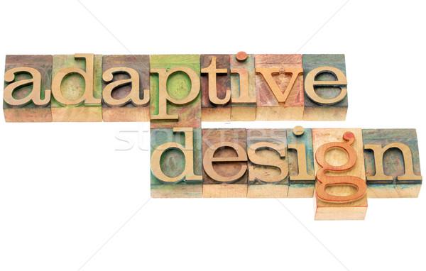 adaptive design in wood type Stock photo © PixelsAway