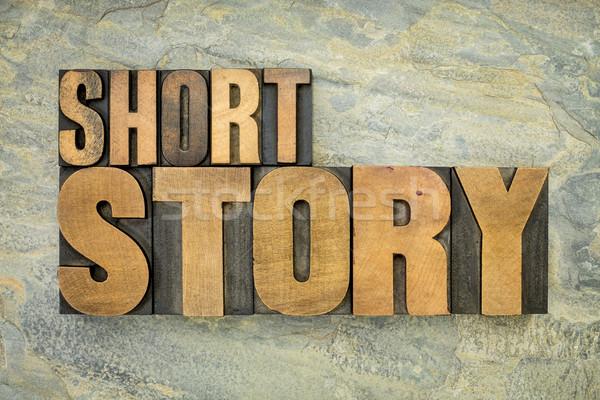 short story in wood type Stock photo © PixelsAway