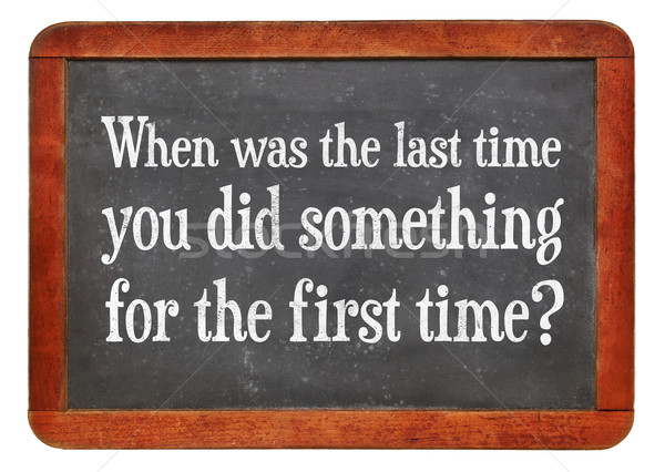 When did you do something new? Stock photo © PixelsAway