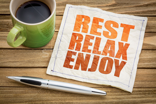 Relaks cieszyć się serwetka słowo streszczenie kubek Zdjęcia stock © PixelsAway