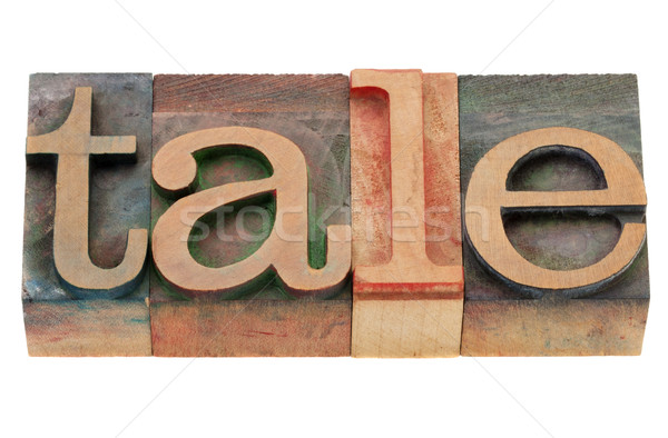 tale word in letterpress type Stock photo © PixelsAway