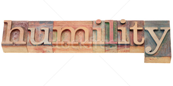 humility word in letterpress type Stock photo © PixelsAway