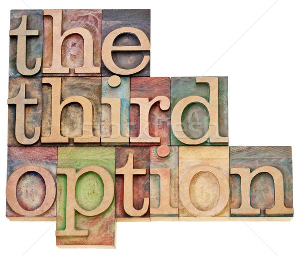 Derde optie alternatief keuze geïsoleerd tekst Stockfoto © PixelsAway