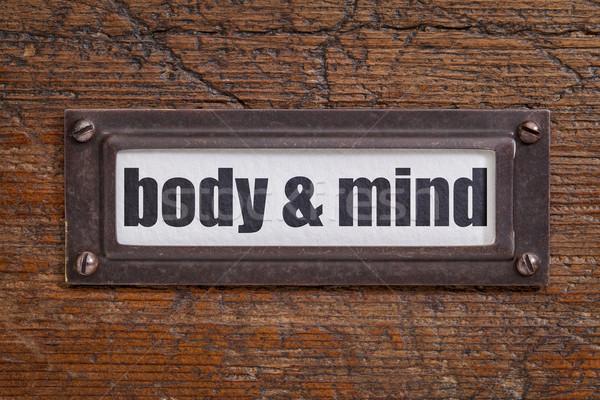 Cuerpo mente etiqueta archivo bronce Foto stock © PixelsAway