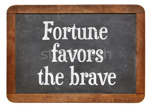 Fortune favors the brave Stock photo © PixelsAway