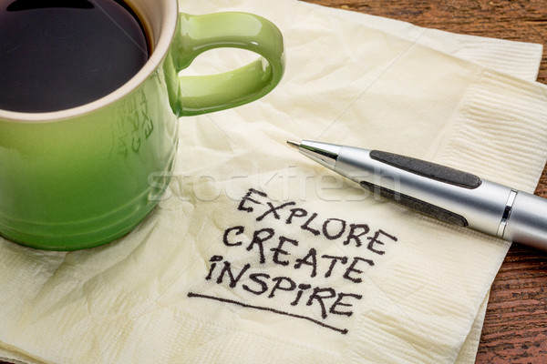 explore, create, inspire on napkin Stock photo © PixelsAway